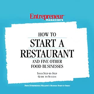 How to Start a Restaurant and Five Other Food Businesses cover art