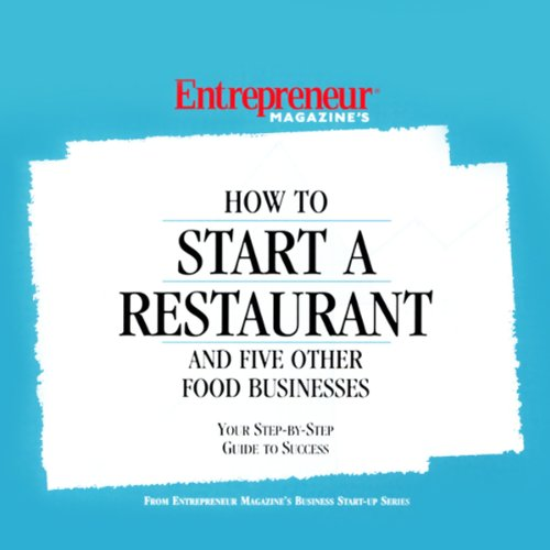 How to Start a Restaurant and Five Other Food Businesses audiobook cover art