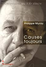 Causes toujours de Philippe Muray