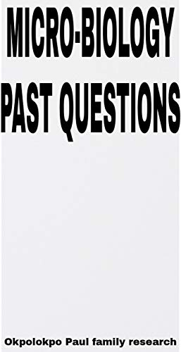 MICRO BIOLOGY PAST QUESTIONS (English Edition)
