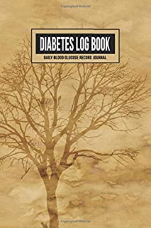 Diabetes Log Book Daily Blood Glucose Record Journal: 2 Years Blood Sugar Level Tracker for Diabetic Health Dairy Organizer (Antique Parchment With Tree)