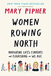 Book cover of Women Rowing North by Mary Pipher