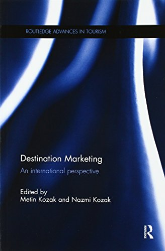 Destination Marketing [Lingua Inglese]: An international perspective