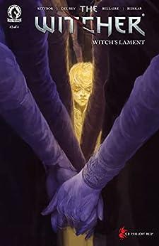 The Witcher: Witch's Lament #2 by [Bartosz Sztybor, Vanesa R. Del Rey, Jordie Bellaire]