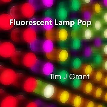 Fluorescent Lamp Pop