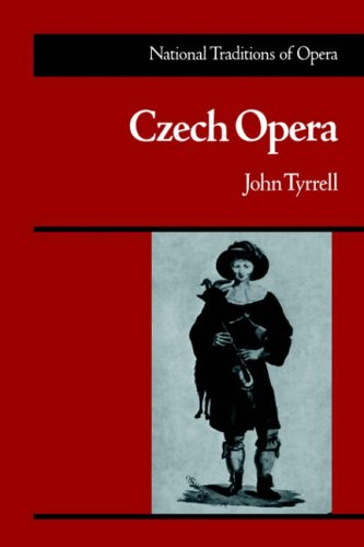 Czech Opera (National Traditions of Opera)