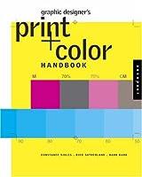 Graphic Designer's Print + Color Handbook