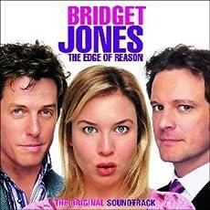 Bridget Jones: The Edge Of Reason - The Original Soundtrack