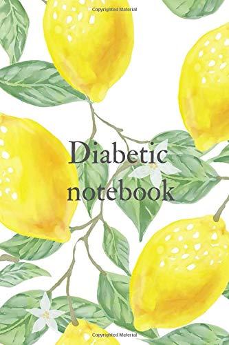 Diabetic notebook: Diabetic notebook,diabetes glucose tracker,diabetic journal log book,diabetic log