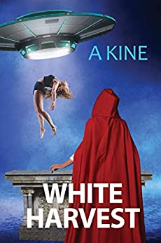Book cover image for White Harvest (Beyond the Veil of Propaganda) by A Kine