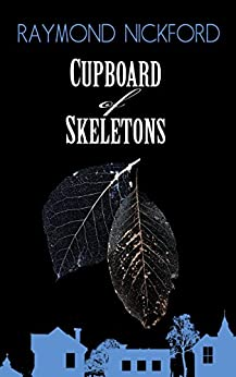 Book cover image for Cupboard of Skeletons (Let Storm Clouds Pass series Book 4)