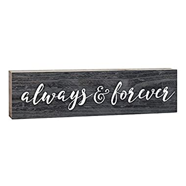 Always & Forever Script Design Distressed 2 x 6 Inch Solid Pine Wood Paul Bunyan Toothpick Sign
