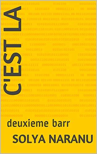 C'est la: deuxieme barr (v t. 3) (French Edition)
