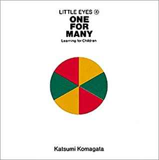 One for many(ひとつがたくさん)―Learning for children (Little eyes (4))