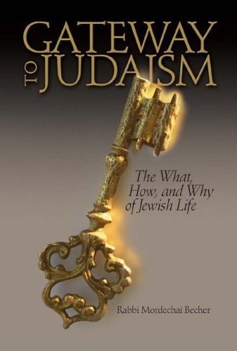 Compare Textbook Prices for Gateway to Judaism: The What, How, And Why of Jewish Life 1st Edition ISBN 9781422600306 by Becher, Mordechai