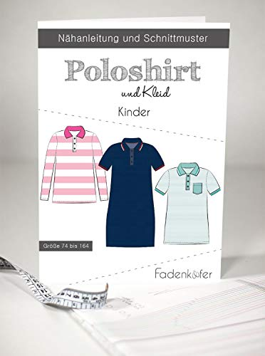 Schnittmuster Fadenkäfer Poloshirt & Kleid Kinder Gr. 74 bis 164 Papierschnittmuster