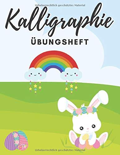 Kalligraphie Übungsheft: A4   120 Seiten   Papier: weiß   Übungsblätter   Oster Edition   Osterhase & Ostereier Cover   für jederfrau/mann