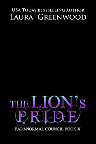 The Lion's Pride Laura Greenwood The Paranormal Council Paranormal Romance