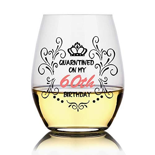 Quarantined on My 60th Birthday, Funny Stemless Wine Glass , 60th Birthday Wine Glass, 60th Birthday Gift,Social Distancing,Funny Birthday Wine Glass