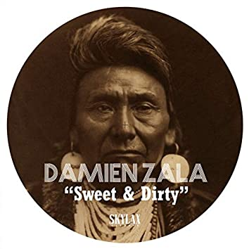 Sweet & Dirty
