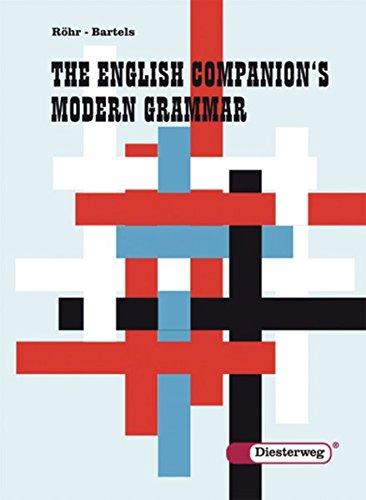 The English Companion\'s Modern Grammar: Grammatik
