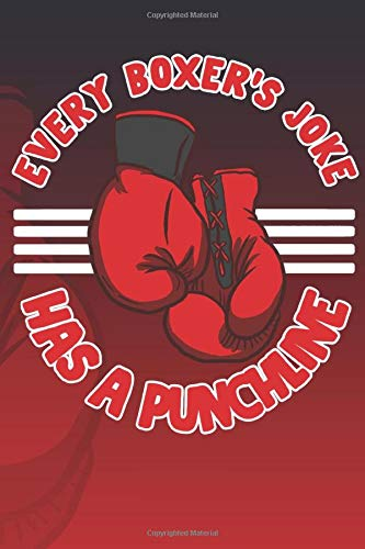 Boxing - Funny Punchline Joke - Gym Apparel: Unlined / Plain Hobbies / Journal Sketchbook Gift - ( 6 x 9 inches - approx DIN A 5 ) - 120 Pages    Softcover