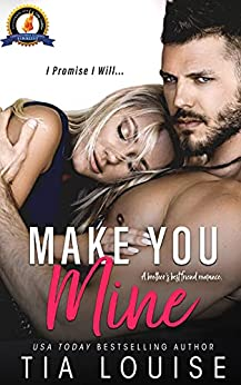 Make You Mine: A brother's best friend, small-town romance. (Believe in Love Book 1) by [Tia Louise]