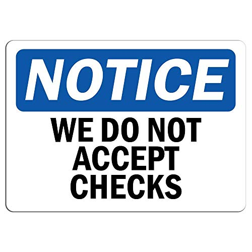Notice We Do Not Accept Checks Sign Private Proerty Signos de advertencia...