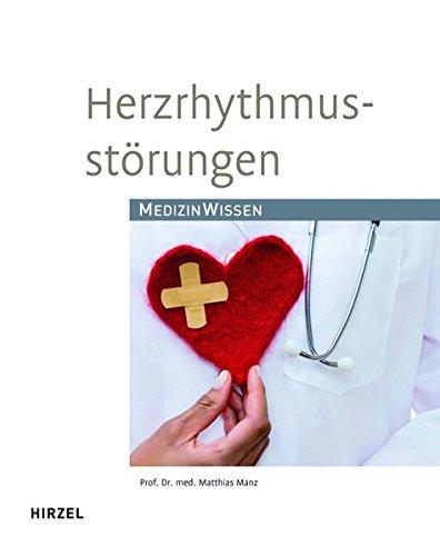 Herzrhythmusstörungen: Medizinisches Wissen