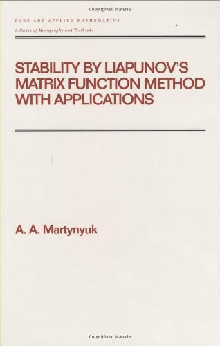 Stability by Liapunov's Matrix Function Method with Applications (Chapman & Hall/CRC Pure and Applied Mathematics)の詳細を見る