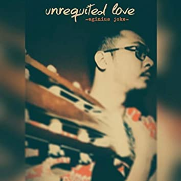 Unrequited Love (Acoustic Version)