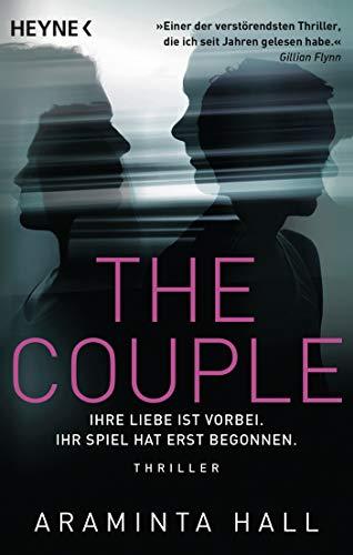The Couple: Ihre Liebe ist vorbei. Ihr Spiel hat erst begonnen. - Thriller