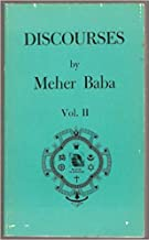 DISCOURSES by Meher Baba, Vol. 2