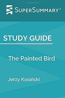 Study Guide: The Painted Bird by Jerzy Kosiński (SuperSummary)