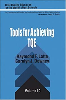 Tools for Achieving Total Quality Education