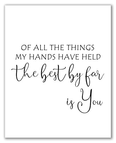 "Of All The Things My Hands Have Held Sign - 8"" x 10"" - Unframed, Nursery Quote Printable, Nursery Printable Quote, Nursery Décor, Bedroom Wall Decor"
