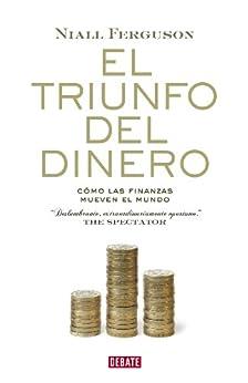 El triunfo del dinero: Una historia financiera del mundo PDF EPUB Gratis descargar completo