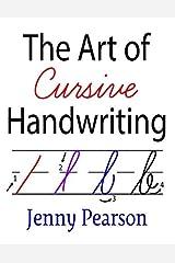 The Art of Cursive Handwriting: A Self-Teaching Workbook Paperback