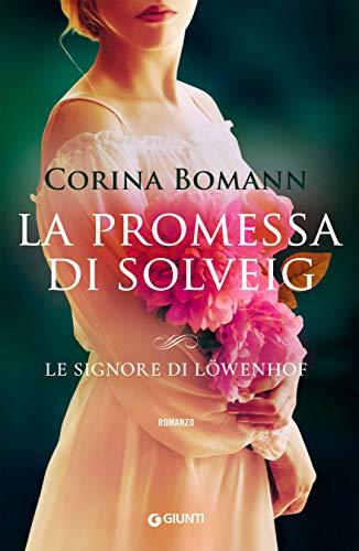 La promessa di Solveig (Le signore di Löwenhof Vol. 3)