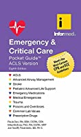 Emergency & Critical Care Pocket Guide: Acls Version