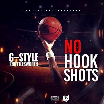 No Hook Shots