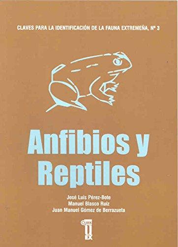Claves para la identificación de la fauna extremeña. Anfibios y reptiles