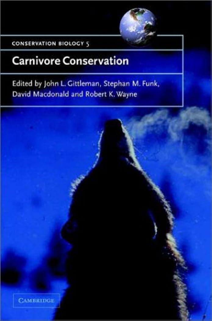 ファランクスパトロン排泄するCarnivore Conservation (Conservation Biology)
