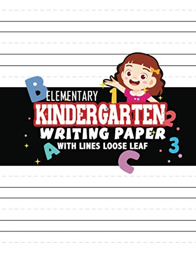 Elementary Kindergarten Writing Paper with Lines Loose Leaf: Mega 150 Blank Handwriting Practice Papers with Dotted Lines for Tracing Letters and Numbers