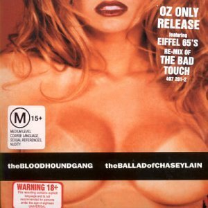 Ballad of Chasey Lain (Enhanced) by Bloodhound Gang (2000-03-27)
