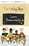 The Holiday Boys Learn Responsibility: 5