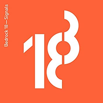 Bedrock 18 - Signals (Compiled by John Digweed)