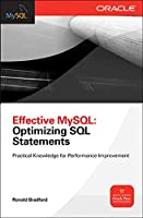 Effective MySQL: Optimizing SQL Statements (Oracle (McGraw-Hill))