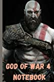 GOD OF WAR 4 NOTEBOOK: KRATOS NOTEBOOK ● 120 LINED PAGES, 6' x 9'