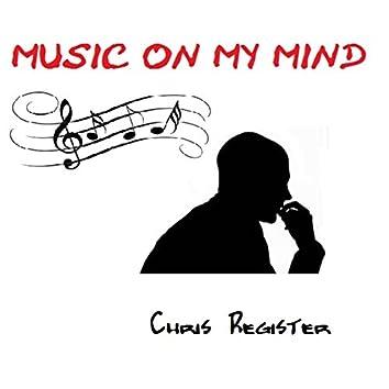 Music On My Mind - Single
